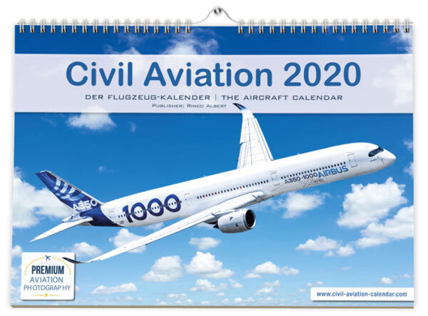 Airplane Calendar 2020: Civil Aviation 2020 - The Airplane Calendar for Spotters, Airplane Enthusiasts and Fans - Large Wall Calendar